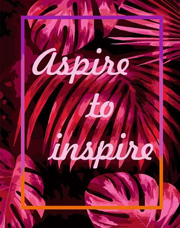Malen nach Zahlen Bild Aspire to inspire - T002 von Artibalta