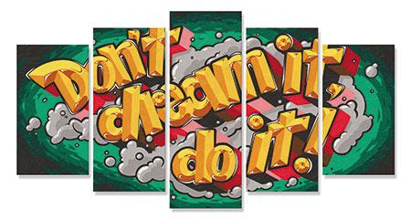don-t-dream-it-do-it-polyptychon